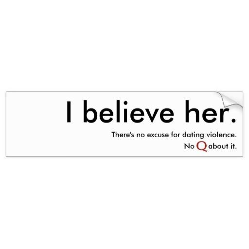 i_believe_her_bumper_sticker_bumper_sticker-r91f5ac78a8234bebaa4f1d038209fcb0_v9wht_8byvr_512
