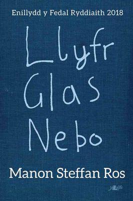 'Llyfr Glas Nebo' gan Manon SteffanRoss